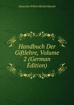 Handbuch Der Giftlehre, Volume 2 (German Edition)