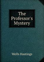The Professor`s Mystery