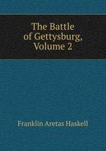 The Battle of Gettysburg, Volume 2
