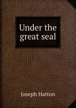 Under the great seal
