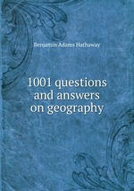 1001 questions and answers on geography