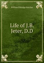 Life of J.B. Jeter, D.D