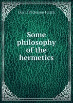 Some philosophy of the hermetics