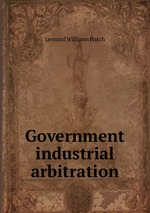 Government industrial arbitration