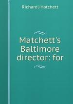 Matchett`s Baltimore director: for