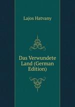 Das Verwundete Land (German Edition)