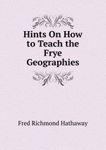 Hints On How to Teach the Frye Geographies