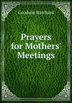 Prayers for Mothers` Meetings