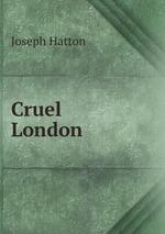 Cruel London