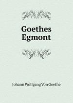 Goethes Egmont