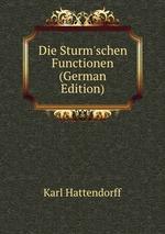 Die Sturm`schen Functionen (German Edition)