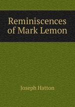 Reminiscences of Mark Lemon