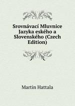 Srovnvac Mluvnice Jazyka eskho a Slovenskho (Czech Edition)
