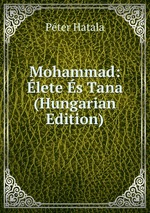Mohammad: lete s Tana (Hungarian Edition)