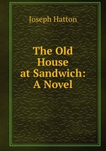 The Old House at Sandwich: A Novel