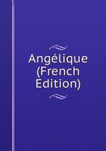 Anglique (French Edition)