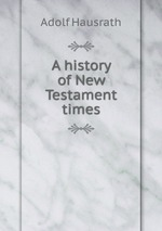 A history of New Testament times