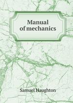Manual of mechanics