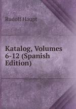 Katalog, Volumes 6-12 (Spanish Edition)