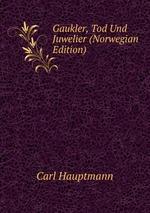 Gaukler, Tod Und Juwelier (Norwegian Edition)