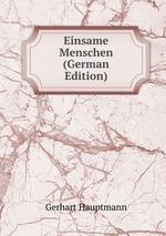 Einsame Menschen (German Edition)
