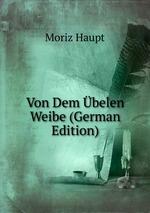 Von Dem belen Weibe (German Edition)