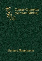 College Crampton (German Edition)
