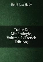 Trait De Minralogie, Volume 2 (French Edition)