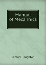 Manual of Mecahnics