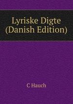Lyriske Digte (Danish Edition)