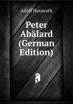 Peter Ablard (German Edition)