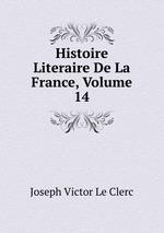 Histoire Literaire De La France, Volume 14