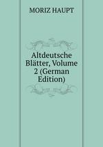 Altdeutsche Bltter, Volume 2 (German Edition)