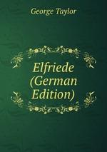 Elfriede (German Edition)