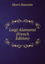Luigi Alamanni (French Edition)