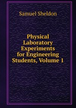 Physical Laboratory Experiments for Engineering Students, Volume 1