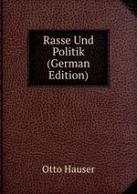 Rasse Und Politik (German Edition)