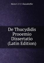 De Thucydidis Prooemio Dissertatio (Latin Edition)