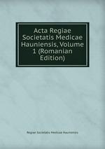Acta Regiae Societatis Medicae Hauniensis, Volume 1 (Romanian Edition)