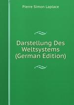 Darstellung Des Weltsystems (German Edition)
