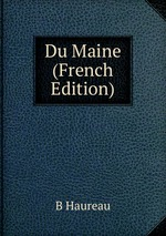 Du Maine (French Edition)