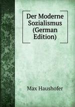 Der Moderne Sozialismus (German Edition)