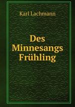 Des Minnesangs Frhling