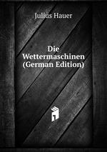 Die Wettermaschinen (German Edition)