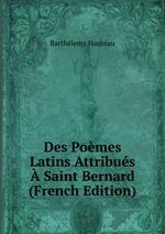 Des Pomes Latins Attribus Saint Bernard (French Edition)