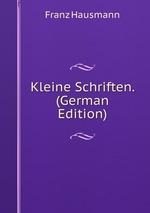 Kleine Schriften. (German Edition)