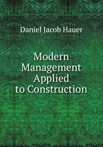 Modern Management Applied to Construction