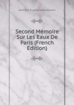 Second Mmoire Sur Les Eaux De Paris (French Edition)