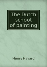 The Dutch school of painting