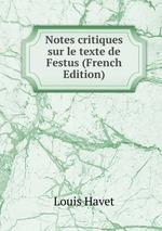 Notes critiques sur le texte de Festus (French Edition)
